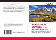 Reutilización de Materiales Reciclables como Recurso Didáctico的封面