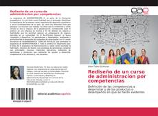 Capa do livro de Rediseño de un curso de administracion por competencias
