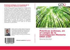 Bookcover of Prácticas exitosas, en el campo de la investigación Memoria ENVI-2107