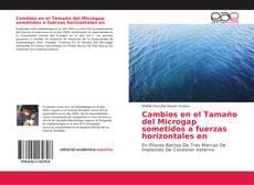 Cambios en el Tamaño del Microgap sometidos a fuerzas horizontales en kitap kapağı