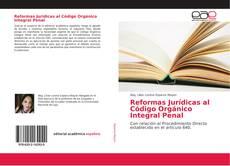 Reformas Jurídicas al Código Orgánico Integral Penal的封面