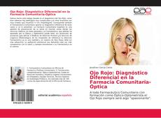 Bookcover of Ojo Rojo: Diagnóstico Diferencial en la Farmacia Comunitaria-Óptica
