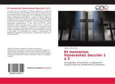Bookcover of Et memorian Venerantes Sección 1 y 2