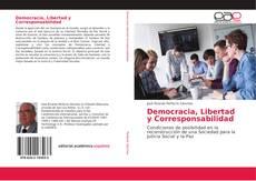 Portada del libro de Democracia, Libertad y Corresponsabilidad