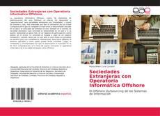 Bookcover of Sociedades Extranjeras con Operatoria Informática Offshore
