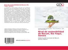 Bookcover of Nivel de sostenibilidad de Bácum, Río Yaqui, Sonora
