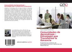 Couverture de Comunidades de Aprendizaje : Estrategia que Transformó la Docencia