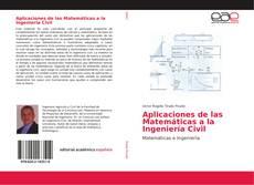 Bookcover of Aplicaciones de las Matemáticas a la Ingeniería Civil