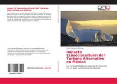 Portada del libro de Impacto Ecosociocultural del Turismo Alternativo en México