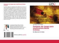 Bookcover of Factores de riesgo para Insuficiencia Renal Crónica