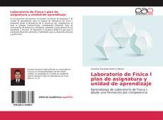 Laboratorio de Física I plan de asignatura y unidad de aprendizaje的封面