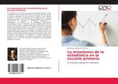 Bookcover of La enseñanza de la estadística en la escuela primaria