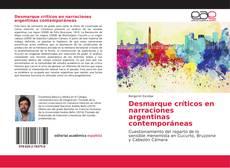 Bookcover of Desmarque críticos en narraciones argentinas contemporáneas