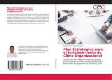 Buchcover von Plan Estratégico para el fortalecimiento de Clima Organizacional