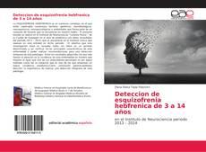 Copertina di Deteccion de esquizofrenia hebfrenica de 3 a 14 años