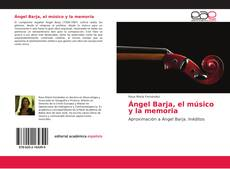 Portada del libro de Ángel Barja, el músico y la memoria