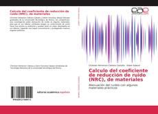 Portada del libro de Calculo del coeficiente de reducción de ruido (NRC), de materiales