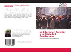 Portada del libro de La Educación Familiar y La Sociedad Ecuatoriana