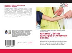 Copertina di Glicemia , Estrés quirúrgico y Anestesia general