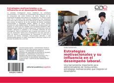 Portada del libro de Estrategias motivacionales y su influencia en el desempeño laboral.