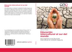 Bookcover of Educación intercultural al sur del mundo
