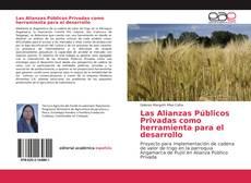 Bookcover of Las Alianzas Públicos Privadas como herramienta para el desarrollo