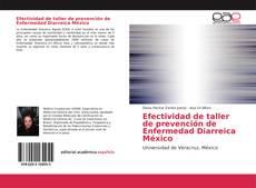 Portada del libro de Efectividad de taller de prevención de Enfermedad Diarreica México