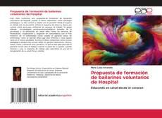Bookcover of Propuesta de formación de bailarines voluntarios de Hospital