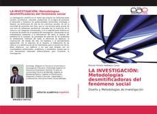 Capa do livro de LA INVESTIGACIÓN: Metodologías desmitificadoras del fenómeno social