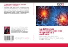 Copertina di La deficiencia intelectual: aspectos diagnóstico y evolutivo