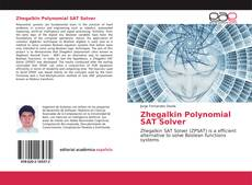Bookcover of Zhegalkin Polynomial SAT Solver