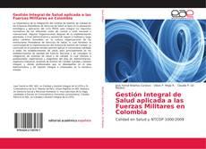 Portada del libro de Gestión Integral de Salud aplicada a las Fuerzas Militares en Colombia