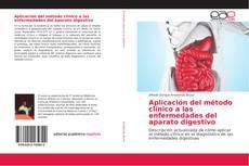 Portada del libro de Aplicación del método clínico a las enfermedades del aparato digestivo