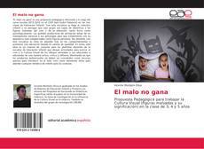 Bookcover of El malo no gana