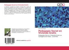 Couverture de Pedagogía Social en Vivienda Gratis