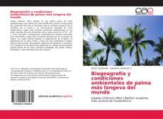 Buchcover von Biogeografía y condiciones ambientales de palma más longeva del mundo