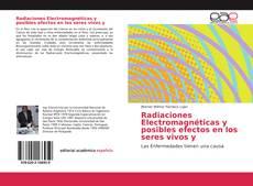 Radiaciones Electromagnéticas y posibles efectos en los seres vivos y kitap kapağı