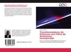 Borítókép a  Transformadores de Potencia con Filtro de Armonicos Incorporado - hoz