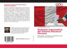 Rediseño organizativo del Sistema Electoral Peruano的封面