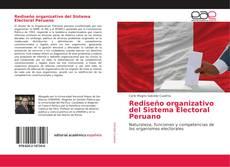 Rediseño organizativo del Sistema Electoral Peruano kitap kapağı