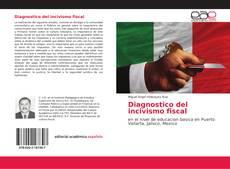 Borítókép a  Diagnostico del incivismo fiscal - hoz