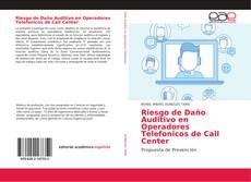 Couverture de Riesgo de Daño Auditivo en Operadores Telefonicos de Call Center