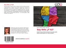 Bookcover of Soy feliz ¿Y tú?