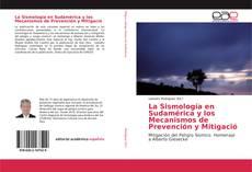 Couverture de La Sismología en Sudamérica y los Mecanismos de Prevención y Mitigació
