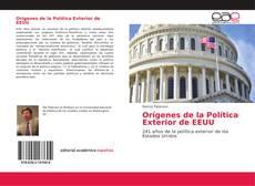 Bookcover of Orígenes de la Política Exterior de EEUU