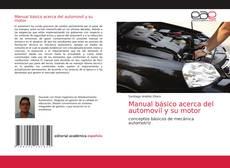 Portada del libro de Manual básico acerca del automovil y su motor