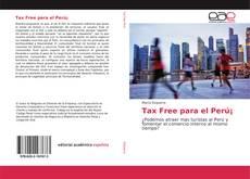 Portada del libro de Tax Free para el Perú¡