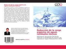 Buchcover von Reducción de la carga orgánica de aguas residuales tóxicas
