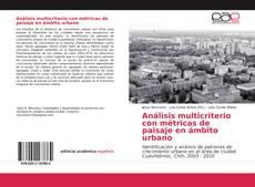Bookcover of Análisis multicriterio con métricas de paisaje en ámbito urbano