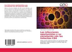 Portada del libro de Las infecciones oportunistas y su correlación con los linfocitos CD4